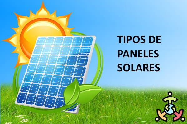 tipos paneles solares