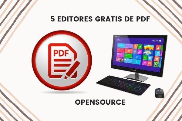 Editores de PDF gratis para Windows Opensource